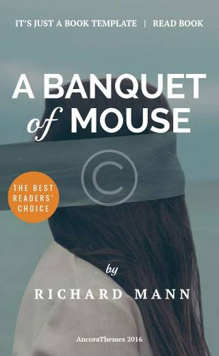 A banquet of  mouse